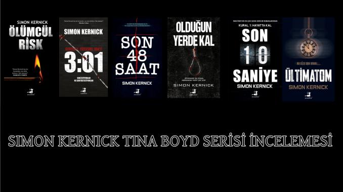 Simon Kernick Tina Boyd Serisi kitapları nelerdir?