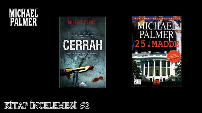 Michael Palmer Cerrah Kitap Konusu Nedir?