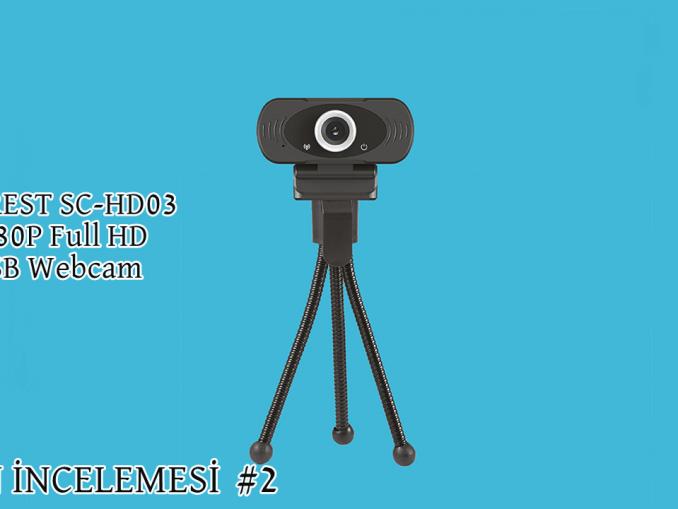 Everest SC-HD03 Webcam İncelemesi Nedir?
